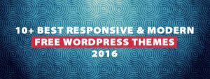 10+-Best-Responsive-&-Modern-Free-WordPress-Themes-2016