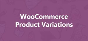 How to create more than 50 product variations in Woocommerce
