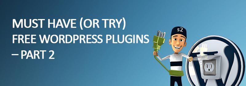 must try free wordpress plugins part 2 800x280 - 10 Must Have Free WordPress Plugins 2017 - Part 2