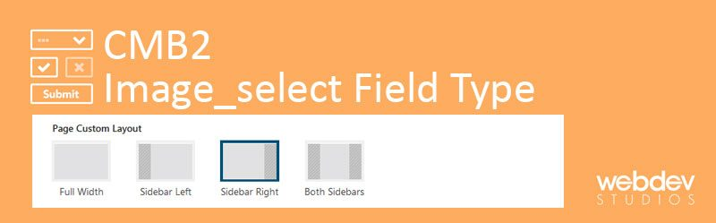 CMB2 Image select Field Type 800x249 - How To Create CMB2 Image_Select Field Type