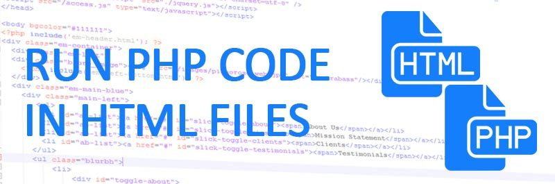 How To Run PHP Code in HTML files 800x265 - How To Run PHP Code in HTML files or parse HTML files as PHP