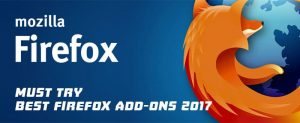 Must Try Best Firefox Addons 2017