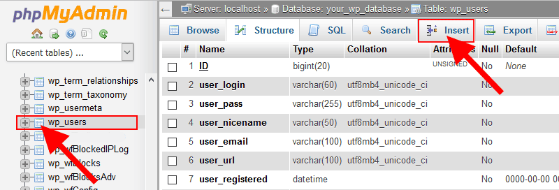 PhpMyAdmin WP user Table Insert User - Create a WordPress Admin User via MySQL Database Using PHPMyAdmin