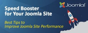 Speed Up Joomla To Improve Site Performance 300x113 - How to Speed Up Joomla To Improve Site Performance