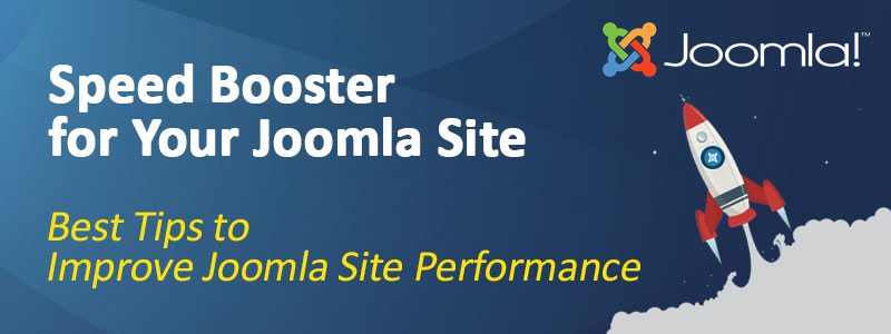 Speed Up Joomla To Improve Site Performance 800x300 - How to Speed Up Joomla To Improve Site Performance