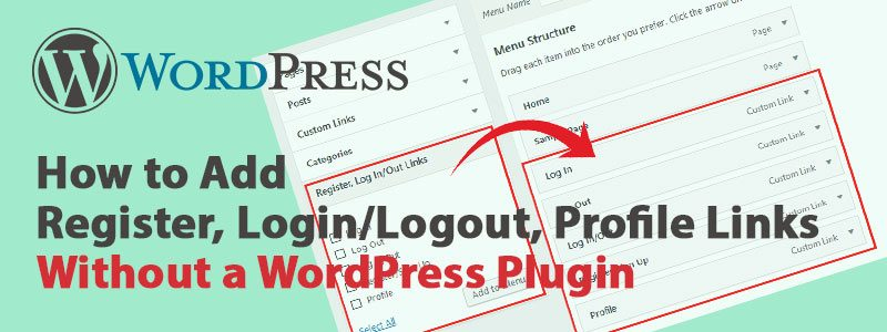 How to Add Register Login Logout Profile Links Without WordPress Plugin 800x300 - WordPress Login, Logout Menu Link Without a Plugin