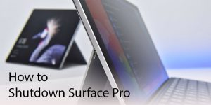 How to shutdown Surface Pro 300x150 - How to Shutdown Surface Pro