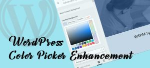 wp color picker enhancement 300x137 - WordPress Color Picker Enhancement