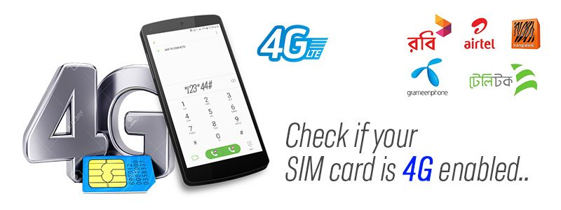 check if the SIM card is 4G enabled 800x300 - GP, Banglalink, Robi, Airtel, Teletalk 4G Sim Check