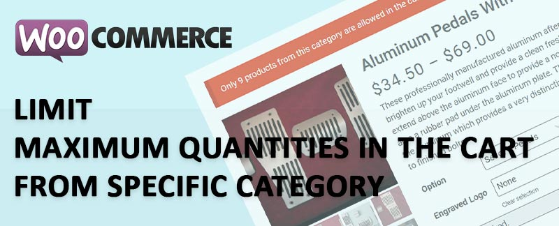 WooCommerce Limit Maximum Quantities From Specific Category - WooCommerce Limit Maximum Quantities From Specific Category