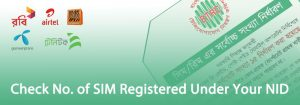 Check No of SIM Registered Under Your NID 300x105 - How to Check No. of SIM Registered Under Your NID