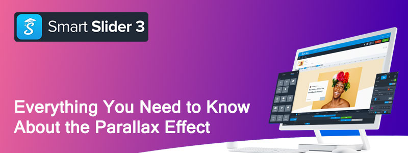 everything you need to know about the parallax effect - Everything You Need to Know About the Parallax Effect